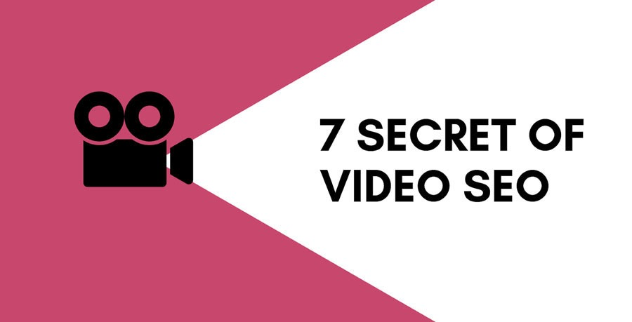 7 Secrets of Video SEO that you didn't know about