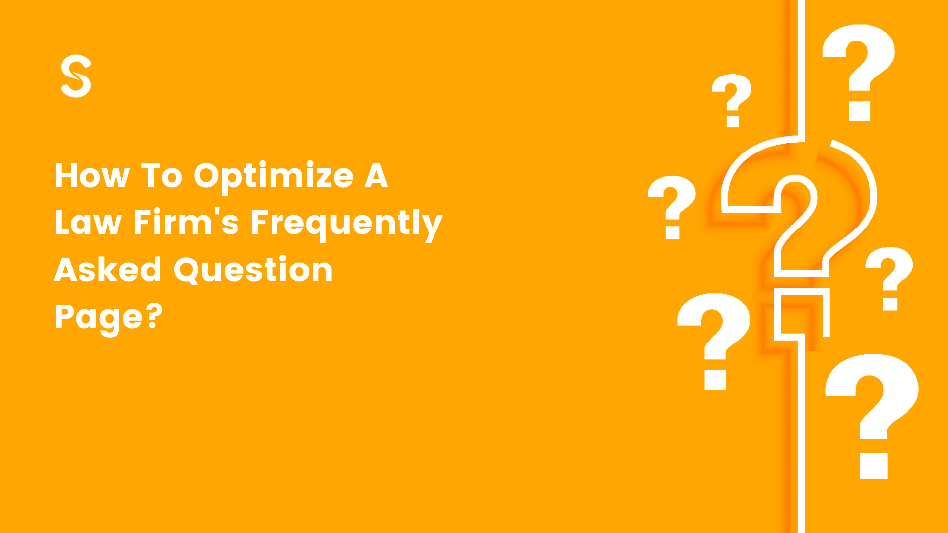 How To Optimize A Law Firm's Frequently Asked Question Page?
